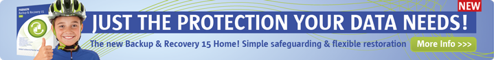 Paragon Backup & Recovery 15 Home - just the Protection your data needs! Simple safeguarding & flexible restauration!
