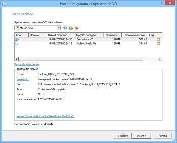 <b>La procedura guidata di ripristino da VD</b> contribuisce <br />al ripristino di dischi interi, volumi separati o file/cartelle specifici da un contenitore virtuale creato in precedenza (pVHD, VMDK, VHD) nella posizione originale o in una posizione nuova.